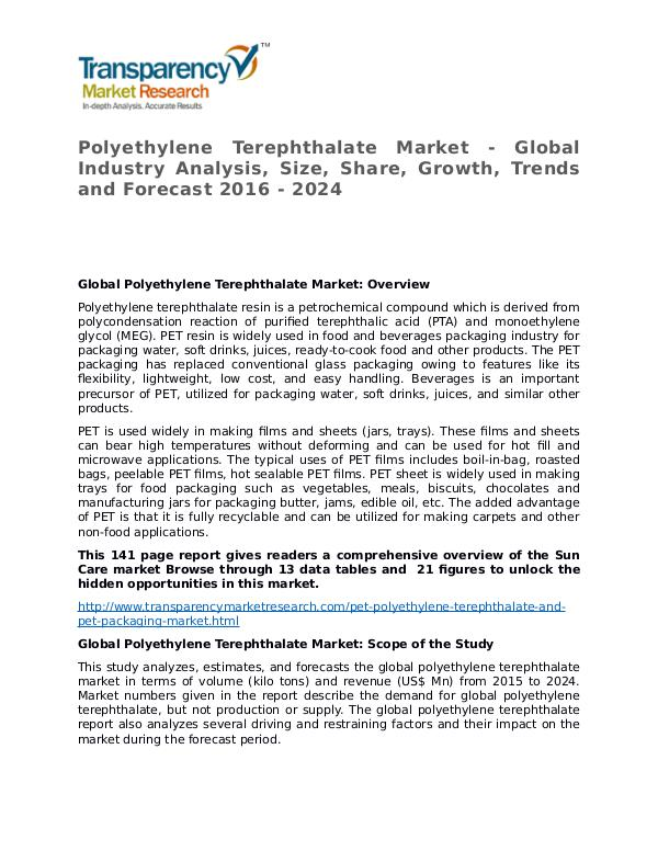 Polyethylene Terephthalate Global Analysis & Forecast to 2024 Polyethylene Terephthalate Market - Global Industr