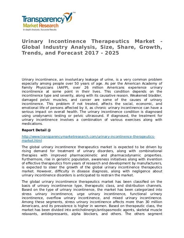 Urinary Incontinence Therapeutics Global Analysis & Forecast to 2025 Urinary Incontinence Therapeutics Market - Global