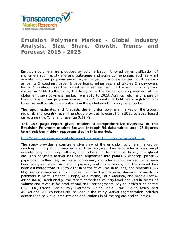 Emulsion Polymers Global Analysis & Forecast to 2023 Emulsion Polymers Market - Global Industry Analysi