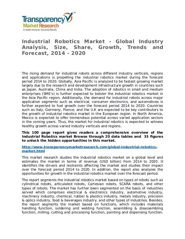 Industrial Robotics Market Research Report and Forecast up to 2020 Industrial Robotics Market - Global Industry Analy
