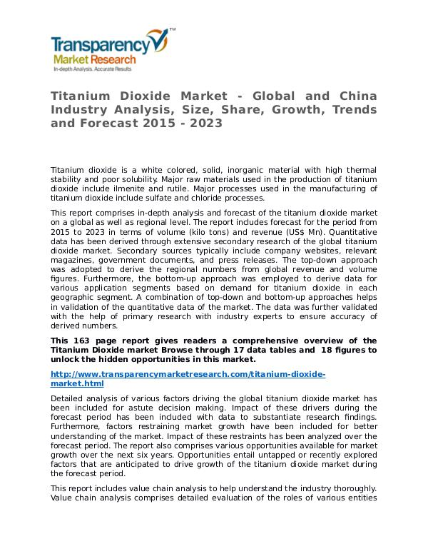 Titanium Dioxide Market Research Report and Forecast up to 2023 Titanium Dioxide Market - Global and China Industr