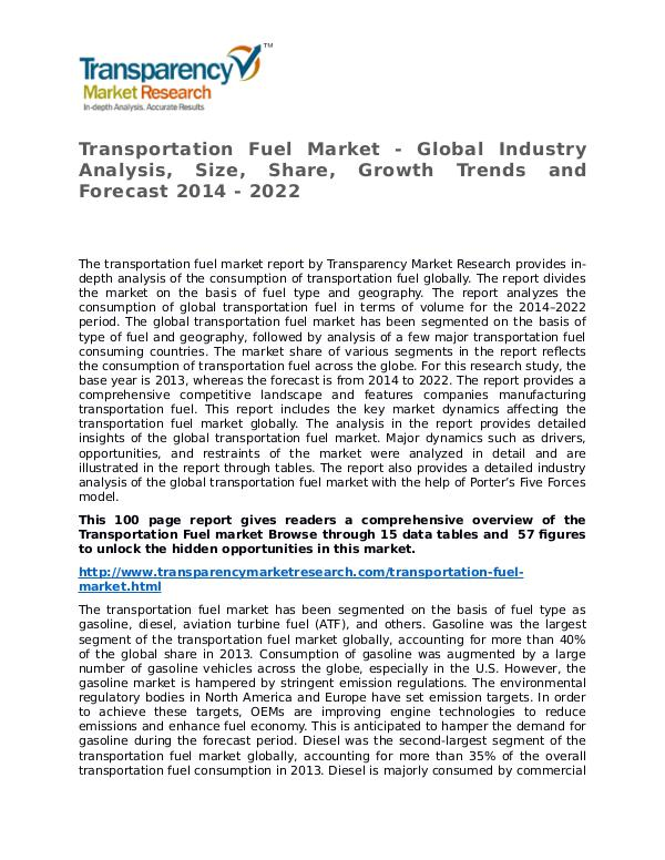 Transportation Fuel Market Research Report and Forecast up to 2022 Transportation Fuel Market - Global Industry Analy