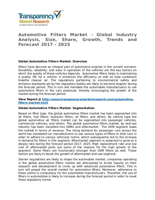 Automotive Filters Market Research Report and Forecast up to 2025 Automotive Filters Market - Global Industry Analys