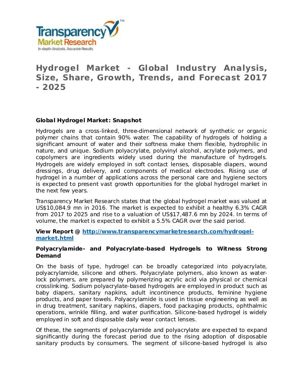 Hydrogel Market Research Report and Forecast up to 2025 Hydrogel Market - Global Industry Analysis, Size,