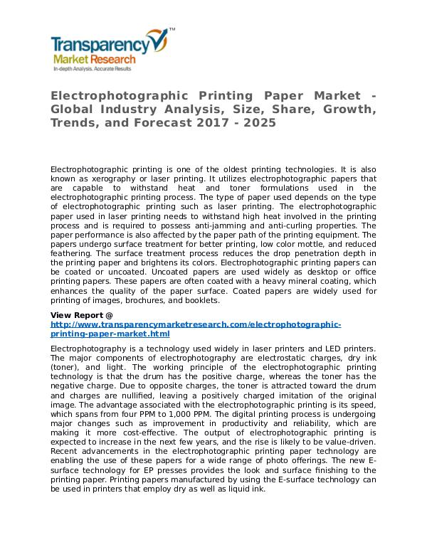 Electrophotographic Printing Paper Market Research Report Electrophotographic Printing Paper Market - Global