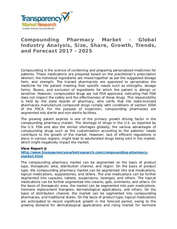 Compounding Pharmacy Market Research Report and Forecast up to 2025 Compounding Pharmacy Market Growth, Trends, and Fo