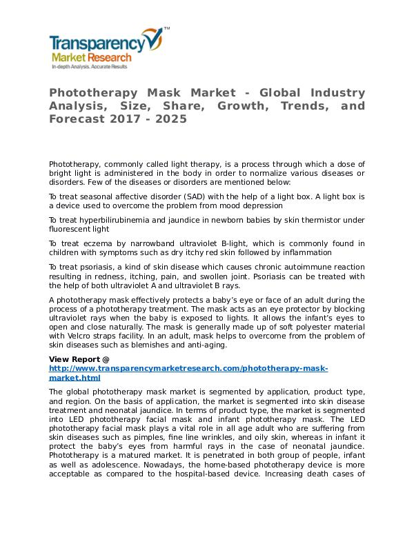 Phototherapy Mask Market Research Report and Forecast up to 2025 Phototherapy Mask Market Growth, Trends and Foreca
