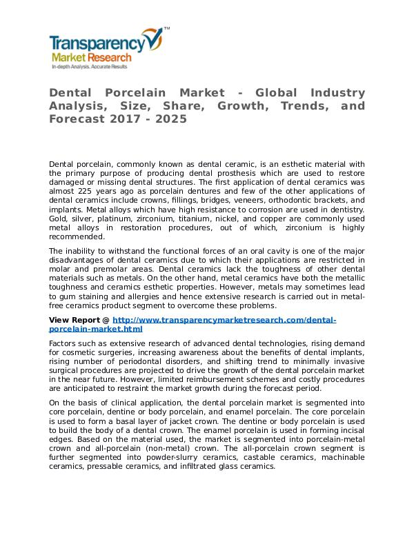 Dental Porcelain Market Research Report and Forecast up to 2025 Dental Porcelain Market  Growth, Trends and Foreca