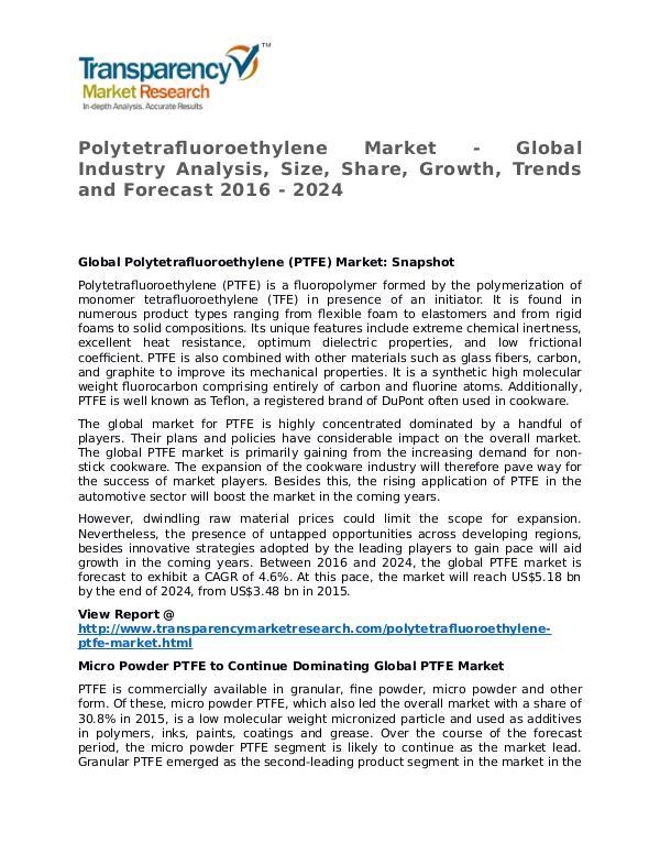 Polytetrafluoroethylene Market 2016 Polytetrafluoroethylene Market - Global Industry A