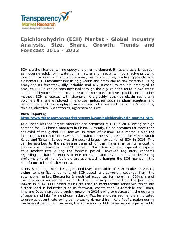 Epichlorohydrin Market 2015 Share, Trend, Segmentation and Forecast Epichlorohydrin (ECH) Market
