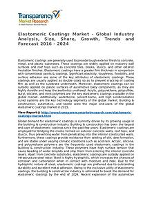 Elastomeric Coatings Market 2016 Share, Trend and Forecast