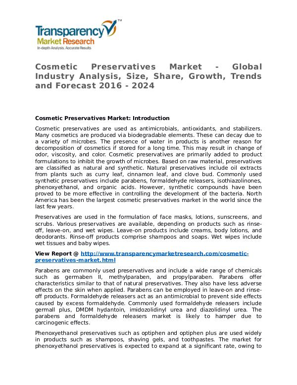 Cosmetic Preservatives Market 2016 Share, Trend and Forcast Cosmetic Preservatives Market - Global Industry An