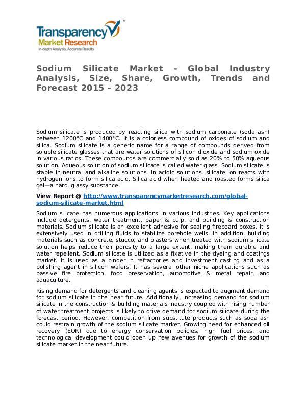 Sodium Silicate Market 2015 Share, Trend, Segmentation and Forecast Sodium Silicate Market - Global Industry Analysis,
