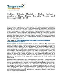 Sodium Silicate Market 2015 Share, Trend, Segmentation and Forecast