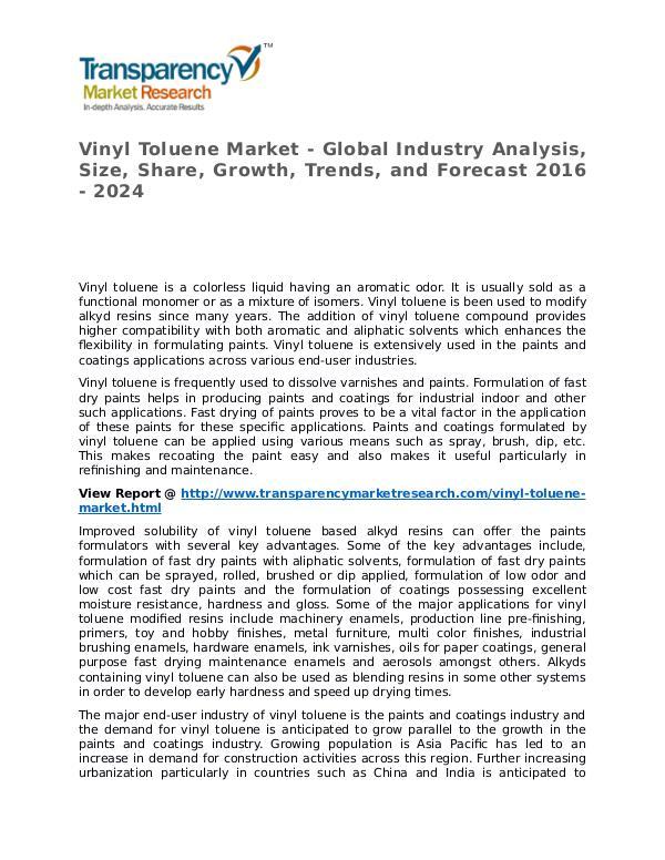 Vinyl Toluene Market SWOT Analysis Of Top Key Player Forecasts Vinyl Toluene Market - Global Industry Analysis, S