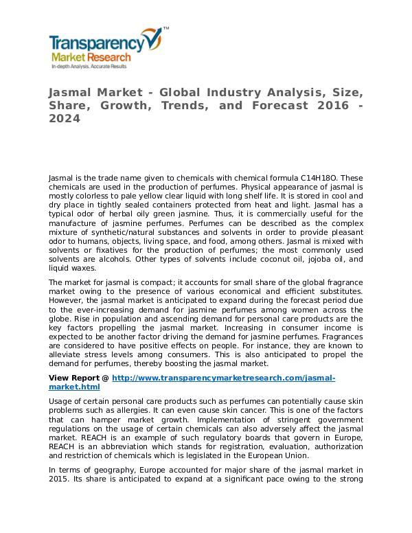 Jasmal Market 2016 Share, Trend, Segmentation and Forecast to 2024 Jasmal Market - Global Industry Analysis, Size, Sh