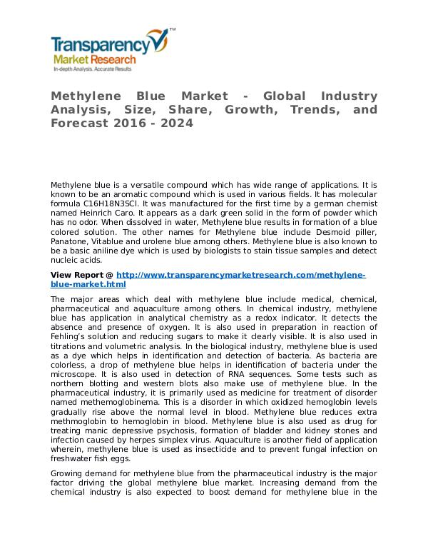 Methylene Blue Market 2016 Share, Trend, Segmentation and Forecast Methylene Blue Market - Global Industry Analysis,