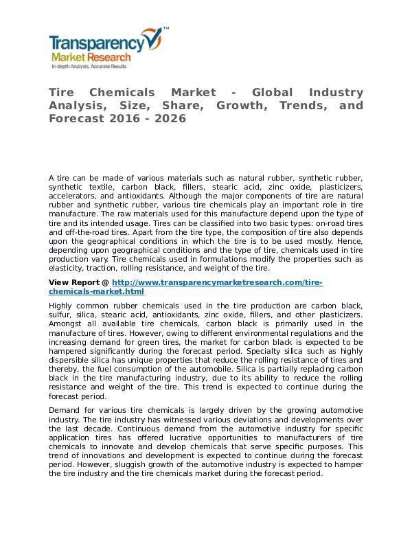 Tire Chemicals Market 2016 Share, Trend, Segmentation and Forecast Tire Chemicals Market - Global Industry Analysis,