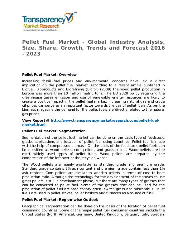 Pellet Fuel Market 2016 Share, Trend, Segmentation and Forecast Pellet Fuel Market - Global Industry Analysis, Siz