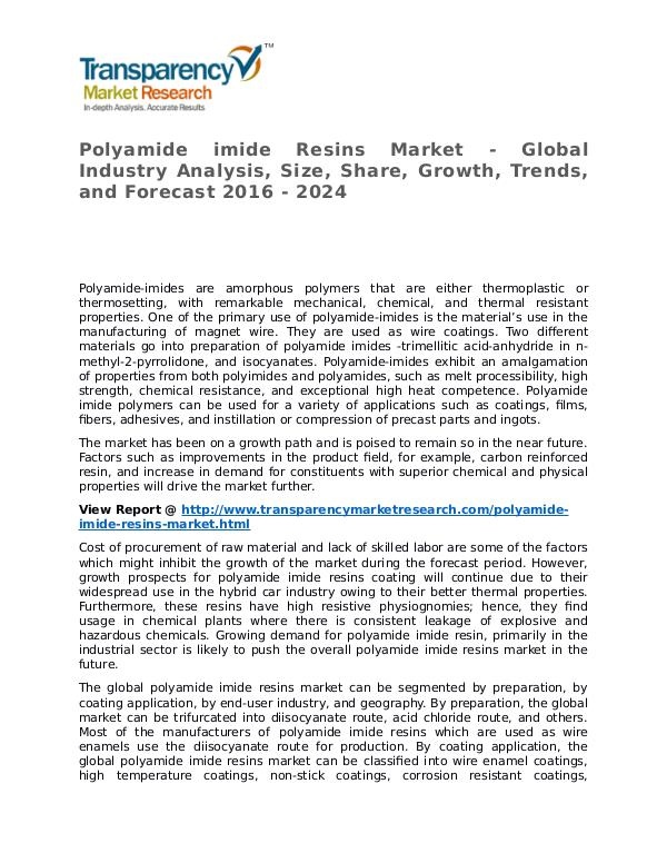 Polyamide Market 2016 Share, Trend, Segmentation and Forecast to 2023 Polyamide imide Resins Market - Global Industry An