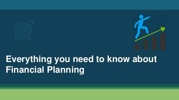 Everything you need to know about financial planning Importance of financial planning