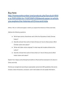 Write a 700- to 1,050-word paper in which you explore the histories o