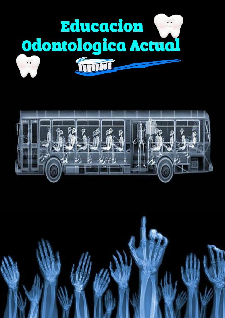 Educación Odontológica Actual Es la primera revista que elaboramos
