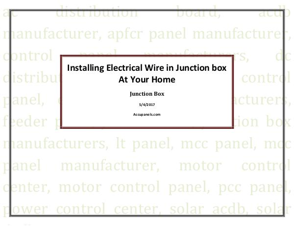 Installing Electrical Wire in Junction box At Your Home Installing Electrical Wire in Junction box At Your