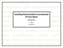 Installing Electrical Wire in Junction box At Your Home