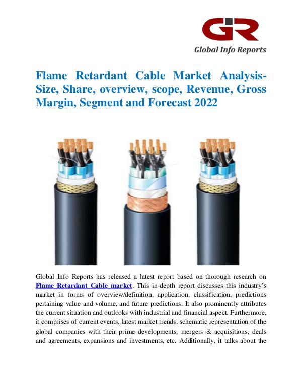 Global Info Research- market Research Reports Flame Retardant Cable Market