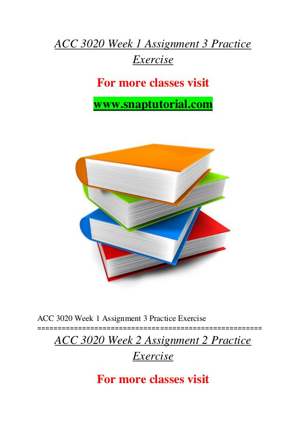 ACC 3020 help A Guide to career/Snaptutorial ACC 3020 help A Guide to career/Snaptutorial