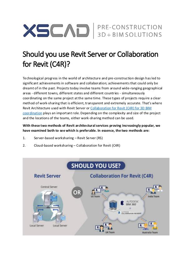 Revit Server or Collaboration for Revit (C4R)? Revit Server or Collaboration for Revit 14-11-17