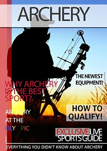 History about the Archery,Olympic Archery and best Archery equipment
