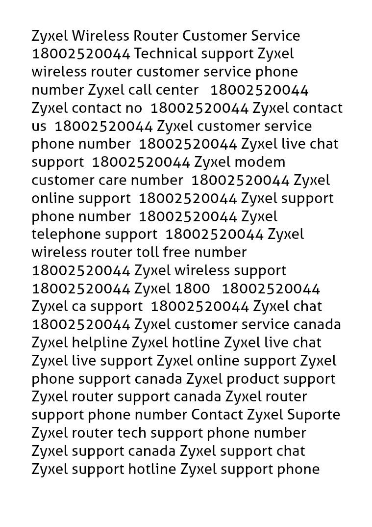 Zyxel Wireless Router Customer Service I8OO252OO44 Technical support Zyxel Wireless Router Customer Service 8OO252OO44