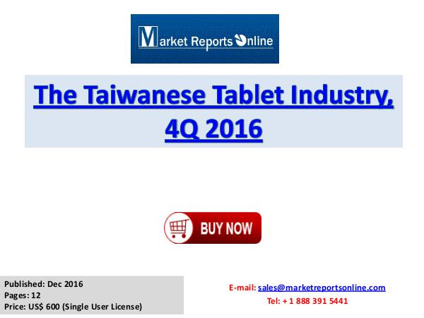Tablet Market: 2017 Taiwanese Industry Trends, Growth, Share, Size an Tablet Market: 2017 Taiwanese Industry Trends, Gro