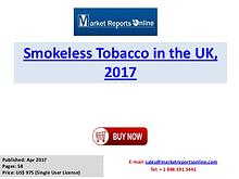 Smokeless Tobacco Market: 2017 UK Industry Trends, Growth, Share, Siz