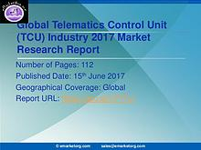 Global Telematics Control Unit (TCU) Market Research Report 2017