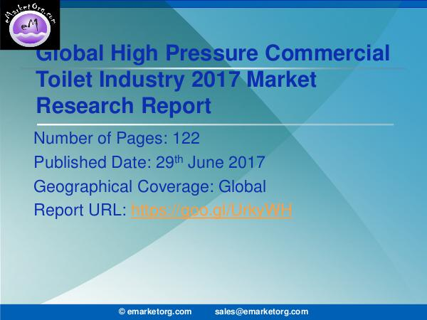 High Pressure Commercial Toilet Market Research Report 2017-2022 High Pressure Commercial Toilet Market by Product