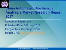 Global Automated Biochemical Analyzers Market Research Report 2017