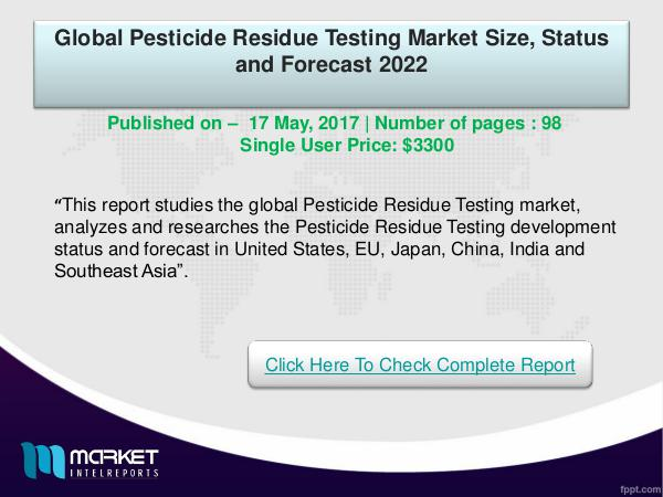 My first Magazine Global Pesticide Residue Testing Market -2022