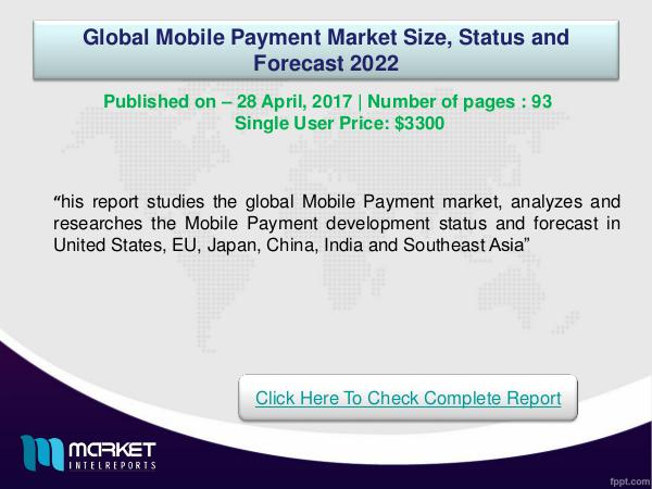 My first Magazine Global Mobile Payment Market Overview   Forecast &