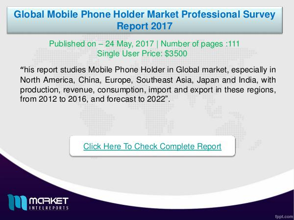 My first Magazine Global Mobile Phone Holder Market Overview