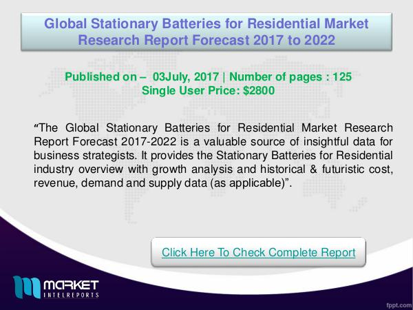 My first Magazine Global Stationary Batteries for Residential Market