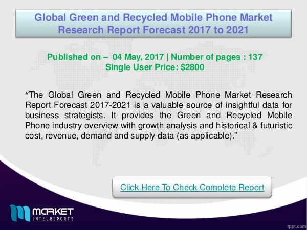 Global Green and Recycled Mobile Phone Market 2017