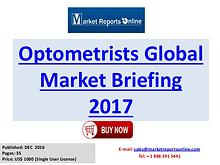 Optometrists Global Industry Insights Report 2017