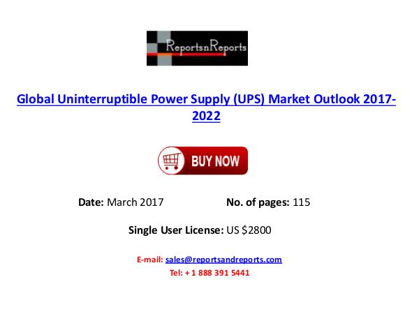 Uninterruptible Power Supply (UPS) Global Market Global Uninterruptible Power Supply (UPS) Market O