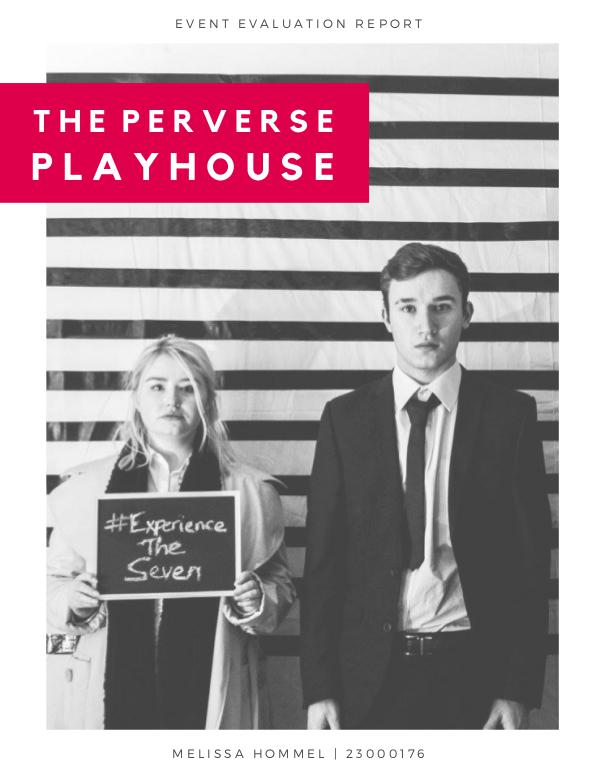 The Perverse Playhouse - Event Evaluation The Perverse Playhouse - Event Evaluation