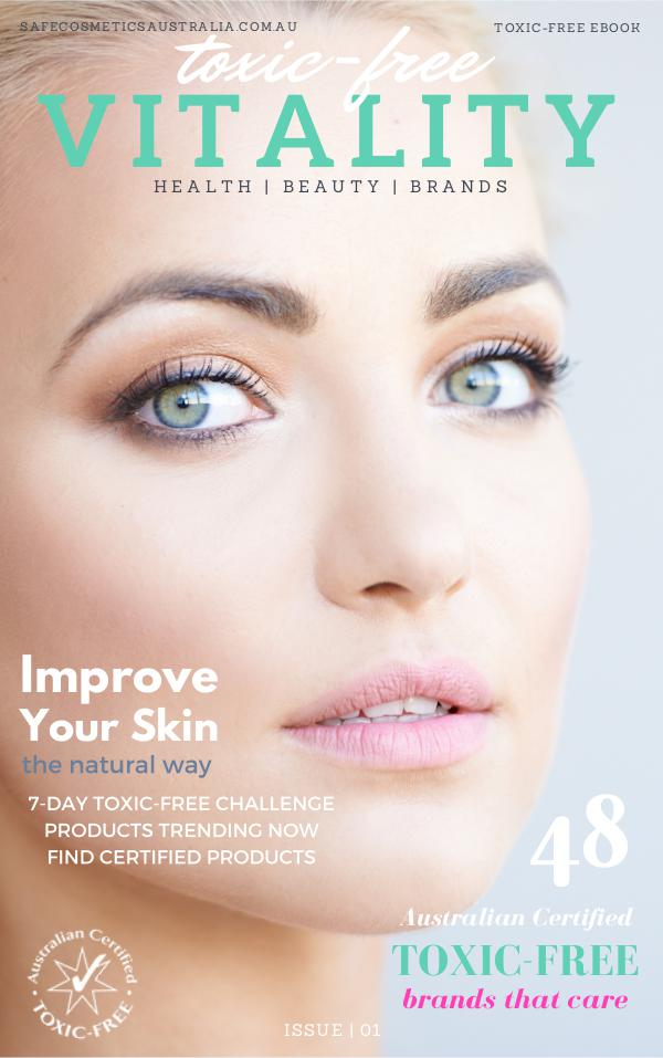 Toxic-Free VITALITY Issue No.1 VITALITY ISSUE No.1 Update March2017