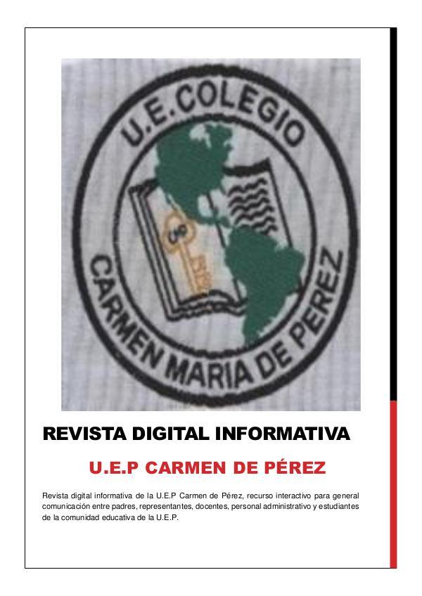Revista Digital Informativa U.E.P Carmen de Pérez revista digital informativa