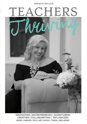 Teachers Thriving Introductory Issue